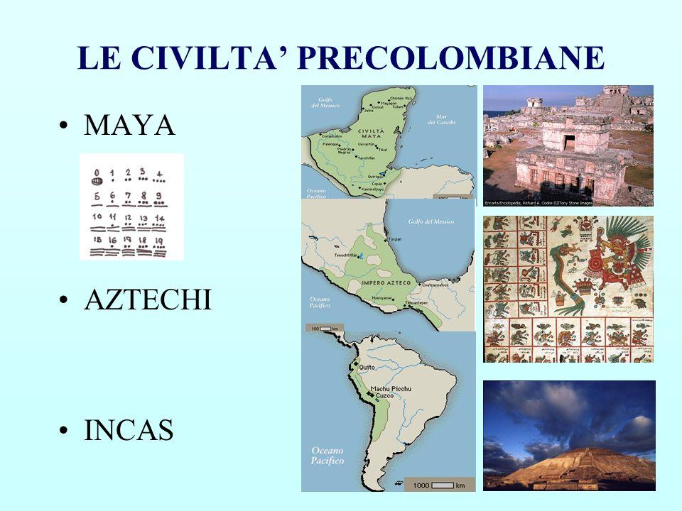 LE CIVILTA PRECOLOMBIANE MAYA AZTECHI INCAS