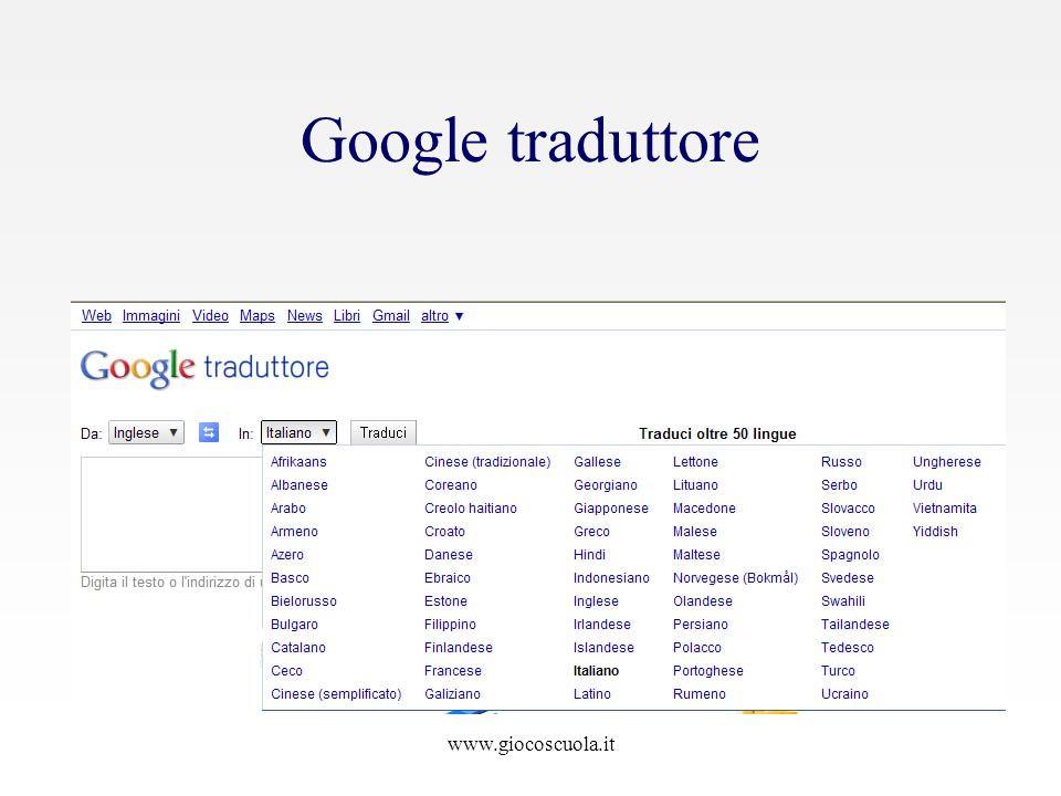 www.giocoscuola.it Google traduttore