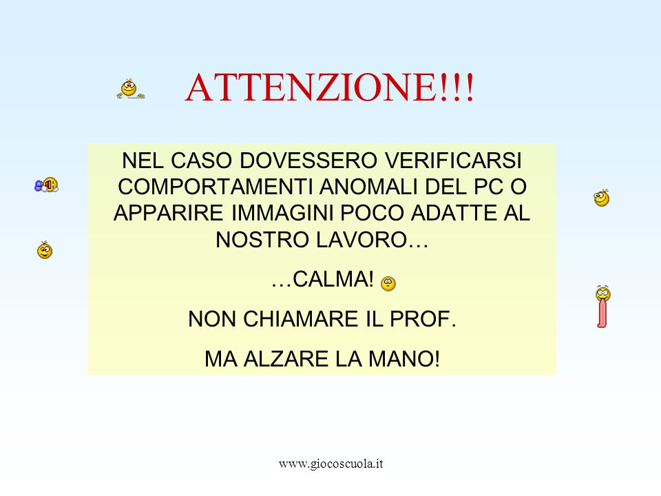 www.giocoscuola.it ATTENZIONE!!.