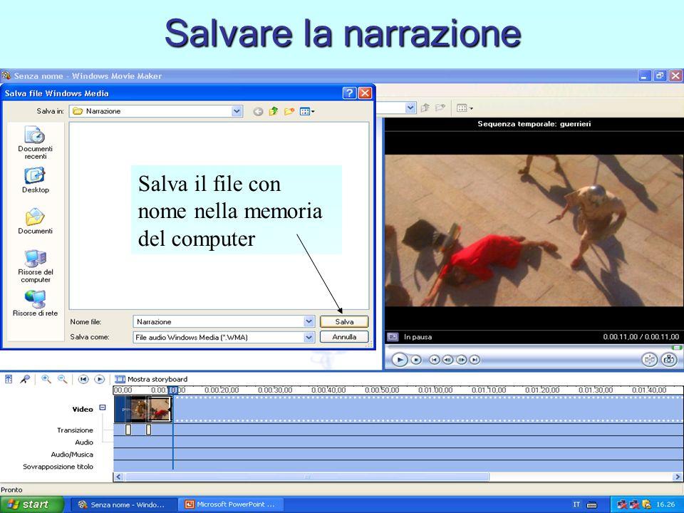 Salvare la narrazione Salva il file con nome nella memoria del computer