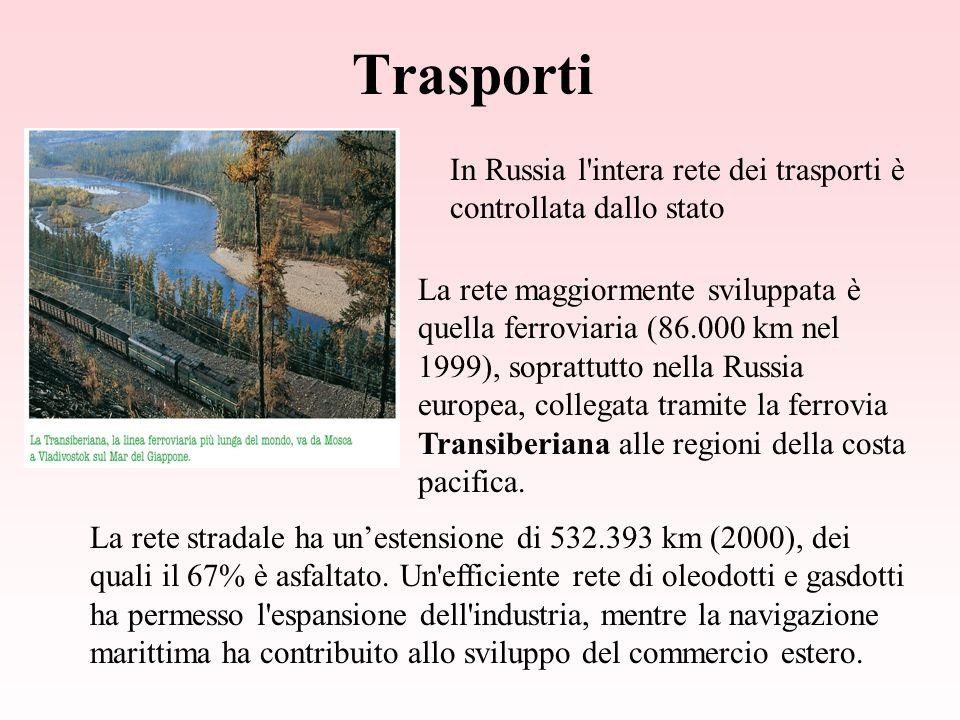 Trasporti La rete maggiormente sviluppata è quella ferroviaria (86.000 km nel 1999), soprattutto nella Russia europea, collegata tramite la ferrovia Transiberiana alle regioni della costa pacifica.