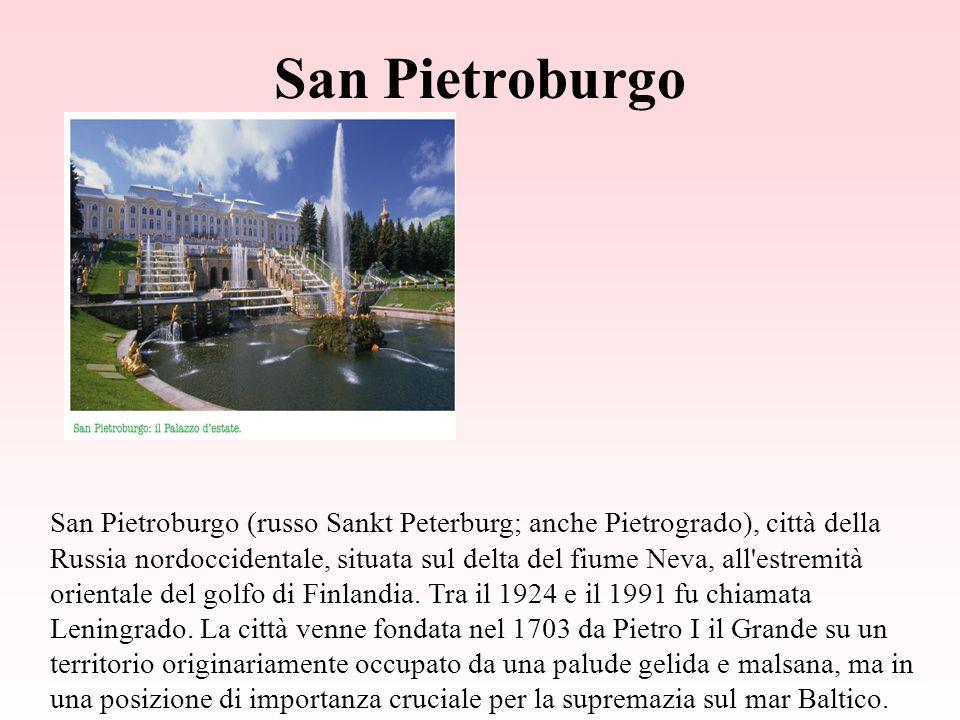 San Pietroburgo San Pietroburgo (russo Sankt Peterburg; anche Pietrogrado), città della Russia nordoccidentale, situata sul delta del fiume Neva, all estremità orientale del golfo di Finlandia.