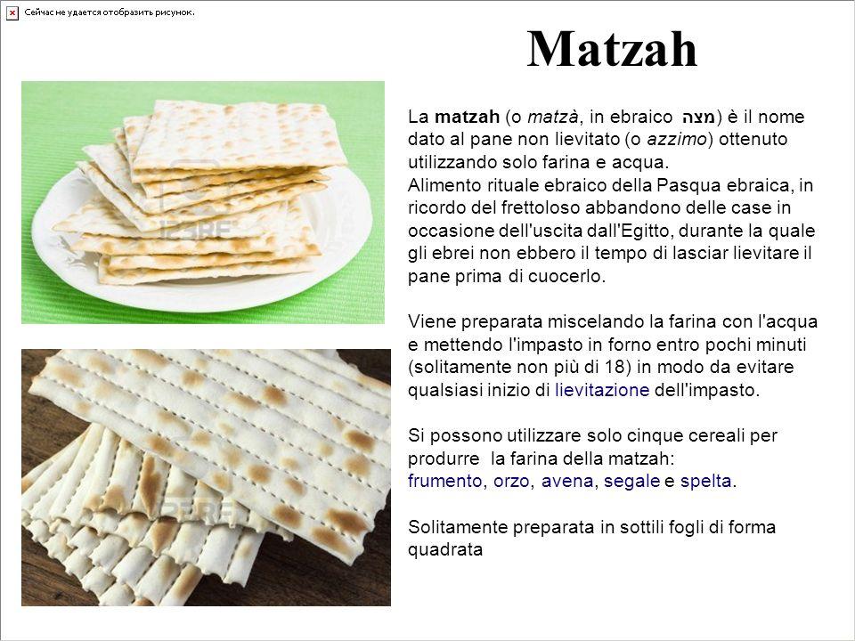 Matzah La matzah (o matzà, in ebraico מצה) è il nome dato al pane non lievitato (o azzimo) ottenuto utilizzando solo farina e acqua. Alimento rituale