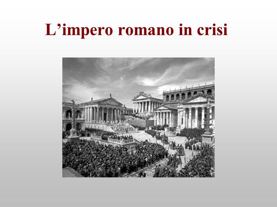 Limpero romano in crisi