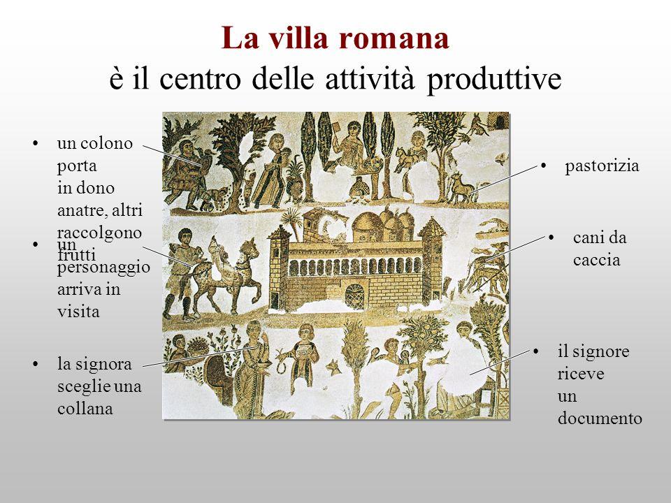 La villa romana è il centro delle attività produttive un colono porta in dono anatre, altri raccolgono frutti pastorizia cani da caccia il signore ric
