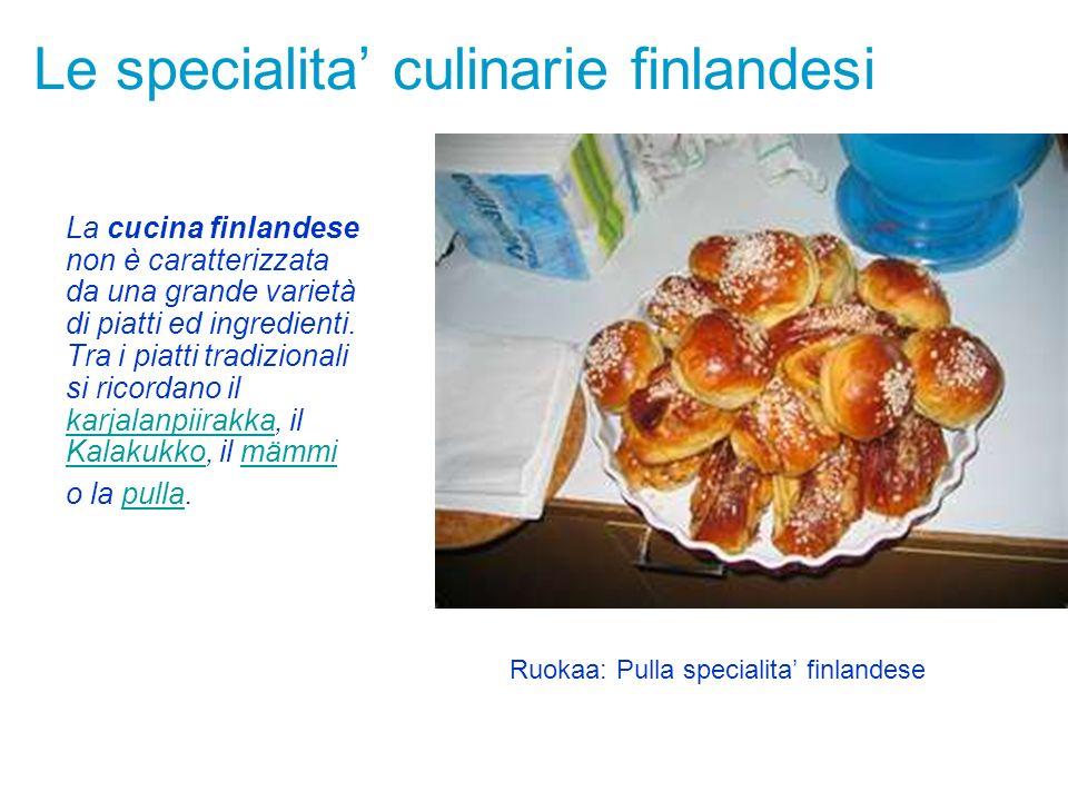 Le specialita culinarie finlandesi La cucina finlandese non è caratterizzata da una grande varietà di piatti ed ingredienti. Tra i piatti tradizionali