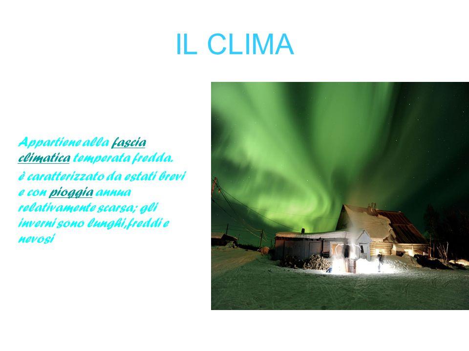 IL CLIMA Appartiene alla fascia climatica temperata fredda.fascia climatica è caratterizzato da estati brevi e con pioggia annua relativamente scarsa;