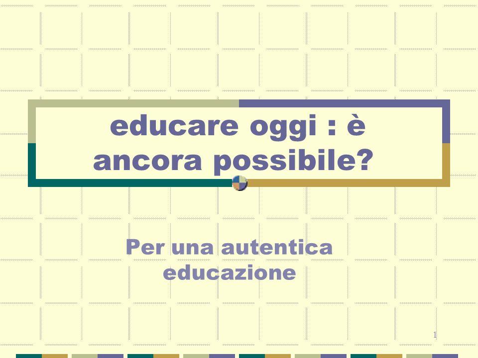 2 programma Bisogni e motivazioni La dinamica relazionale Relazioni e intrecci educativi