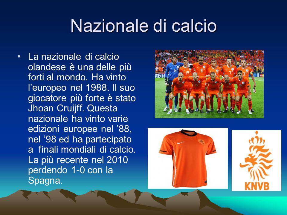 Nazionale di calcio La nazionale di calcio olandese è una delle più forti al mondo. Ha vinto leuropeo nel 1988. Il suo giocatore più forte è stato Jho