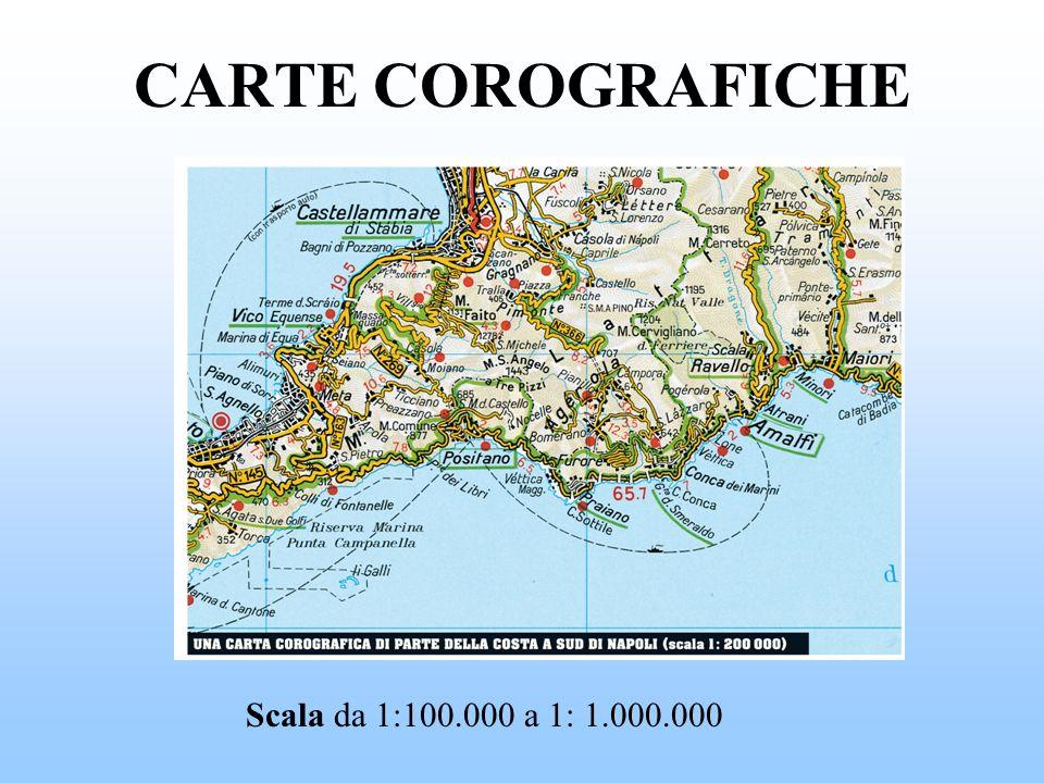 CARTE COROGRAFICHE Scala da 1:100.000 a 1: 1.000.000