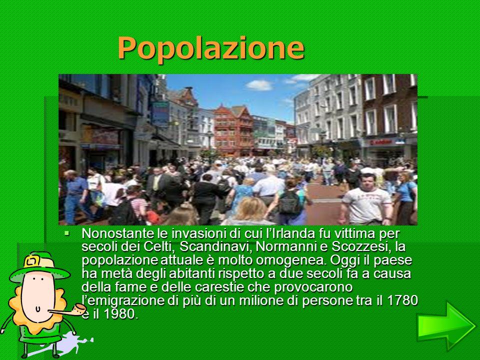 Popolazione Popolazione Nonostante le invasioni di cui lIrlanda fu vittima per secoli dei Celti, Scandinavi, Normanni e Scozzesi, la popolazione attua