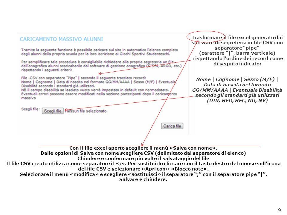9 Trasformare il file excel generato dai software di segreteria in file CSV con separatore pipe