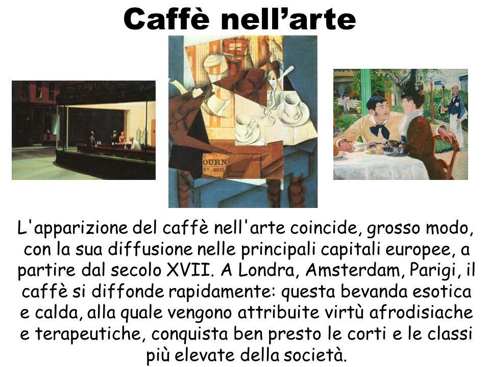 Caffè nell arte L'apparizione del caffè nell'arte coincide, grosso modo, con la sua diffusione nelle principali capitali europee, a partire dal secolo