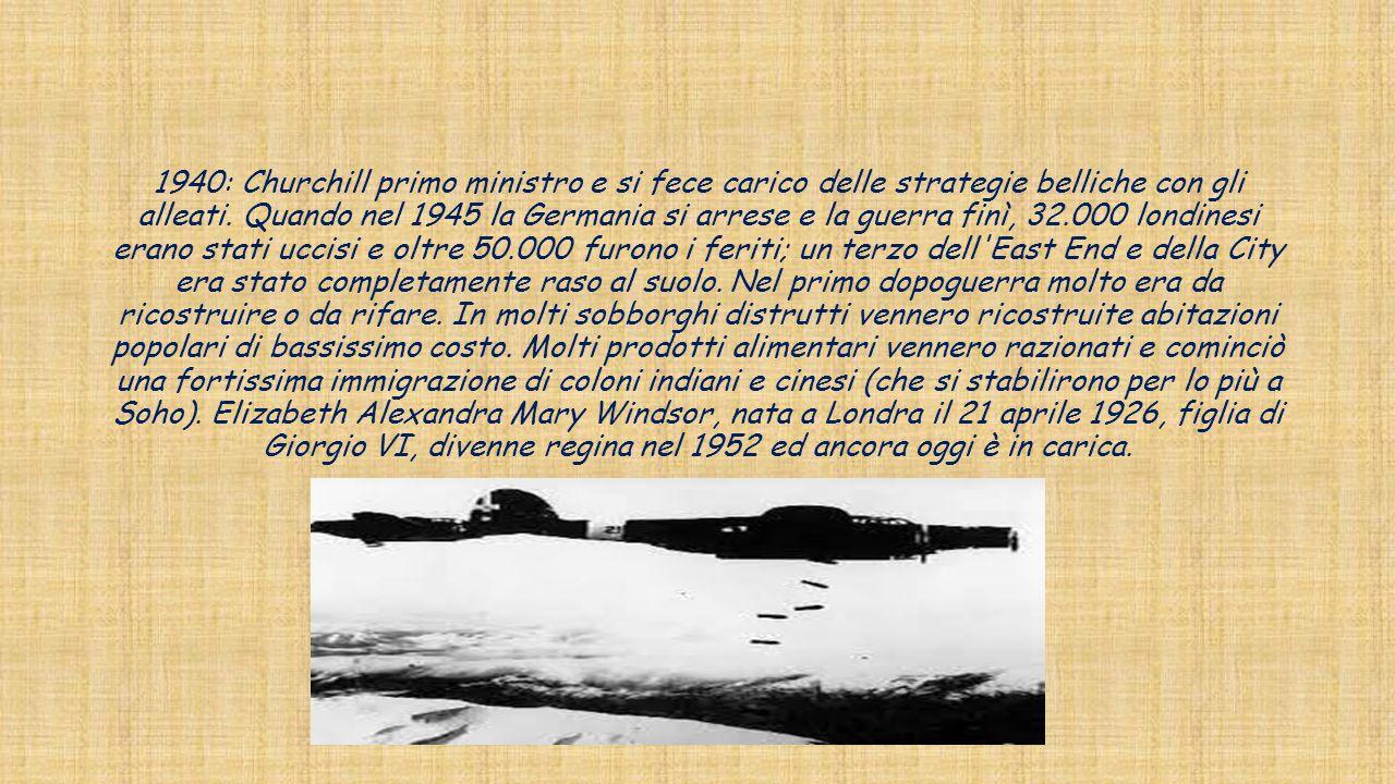 1940: Churchill primo ministro e si fece carico delle strategie belliche con gli alleati. Quando nel 1945 la Germania si arrese e la guerra finì, 32.0