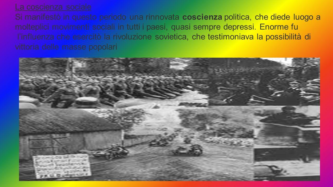 La coscienza sociale Si manifestò in questo periodo una rinnovata coscienza politica, che diede luogo a molteplici movimenti sociali in tutti i paesi,