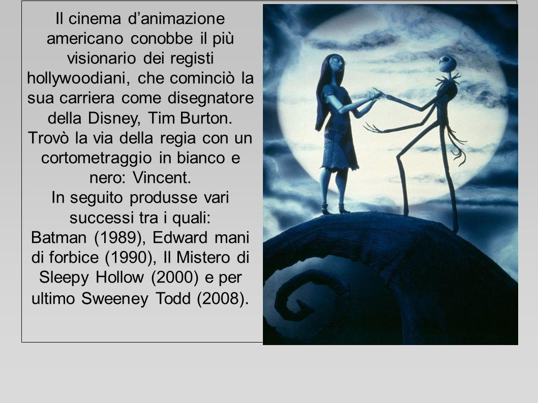 Il cinema danimazione americano conobbe il più visionario dei registi hollywoodiani, che cominciò la sua carriera come disegnatore della Disney, Tim B