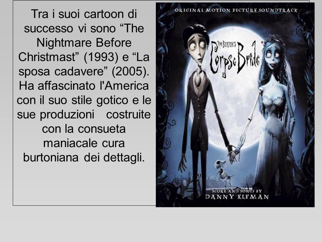 Tra i suoi cartoon di successo vi sono The Nightmare Before Christmast (1993) e La sposa cadavere (2005). Ha affascinato l'America con il suo stile go