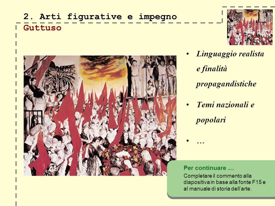 2. Arti figurative e impegno 2.