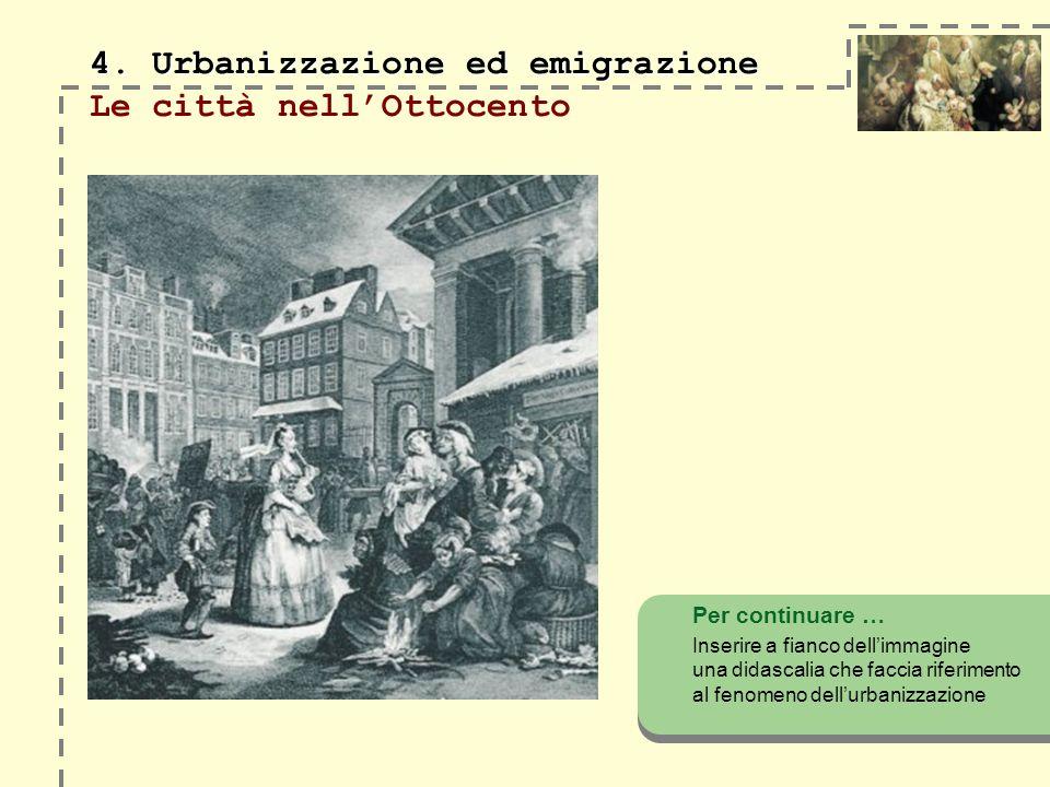 4. Urbanizzazione ed emigrazione 4.