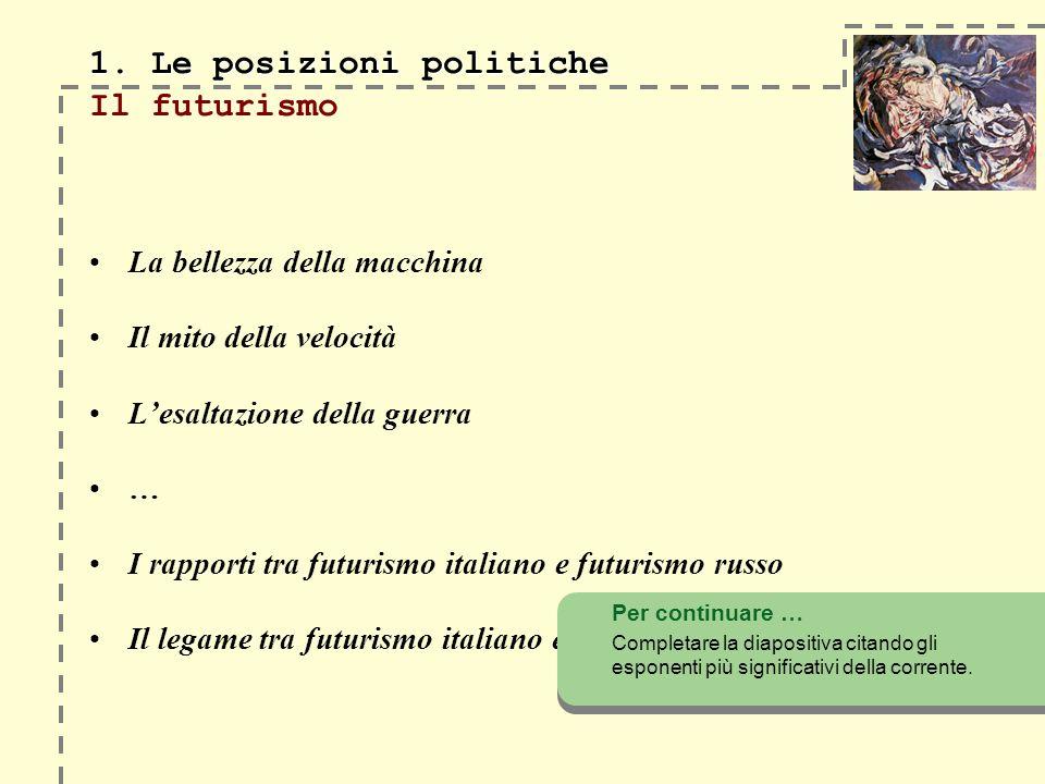 1. Le posizioni politiche 1.