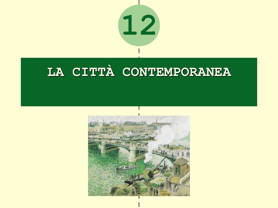 2 LA CITTÀ CONTEMPORANEA 12