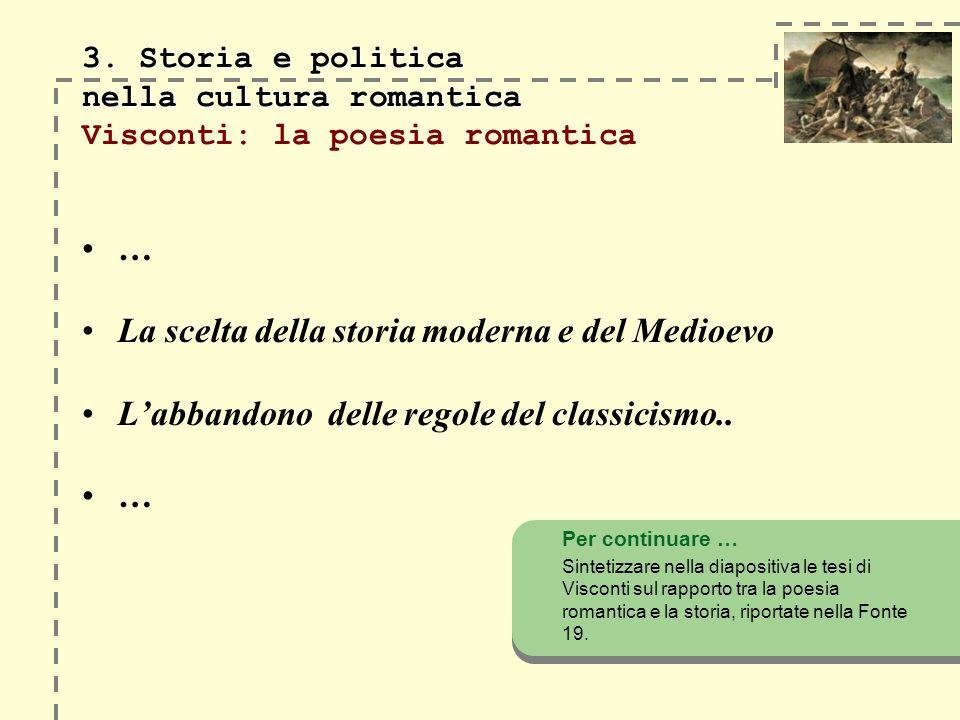 3. Storia e politica nella cultura romantica 3.