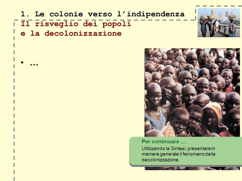 1.Le colonie verso lindipendenza 1.