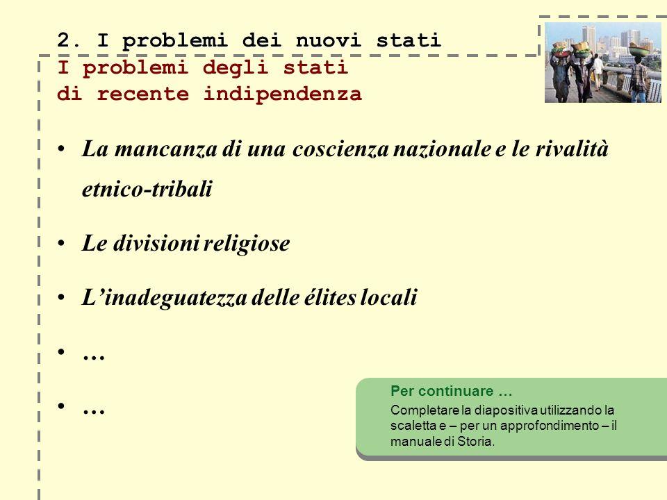 2.I problemi dei nuovi stati 2.