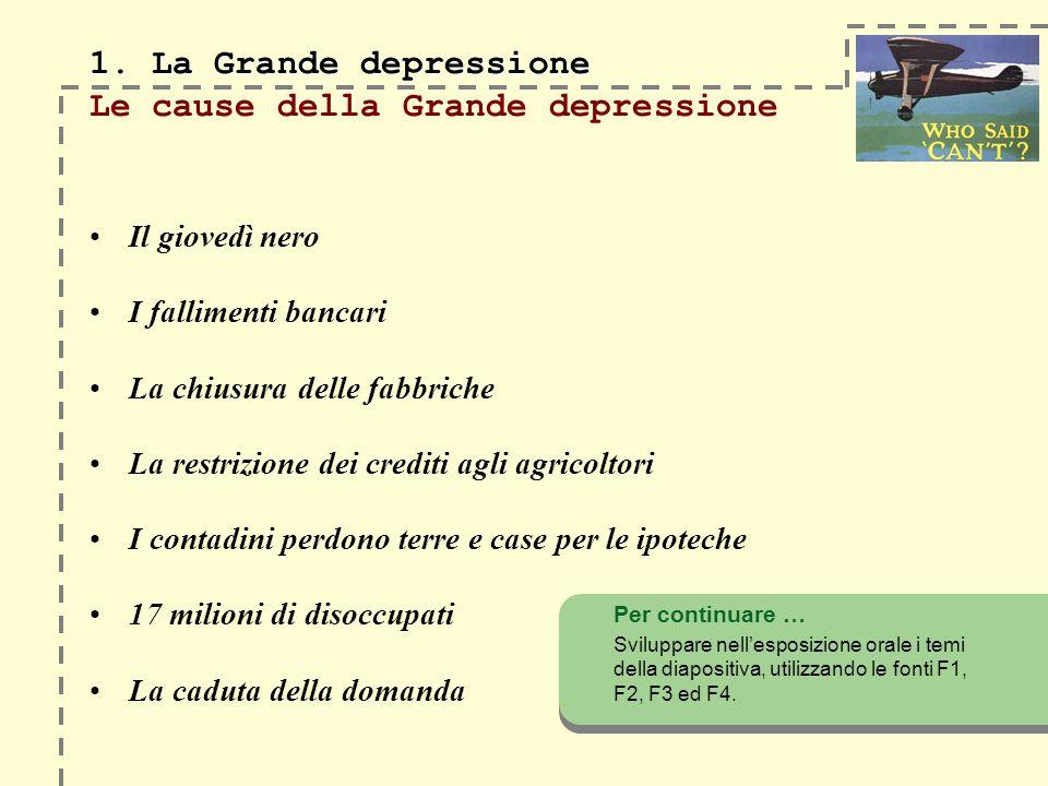 1. La Grande depressione 1.