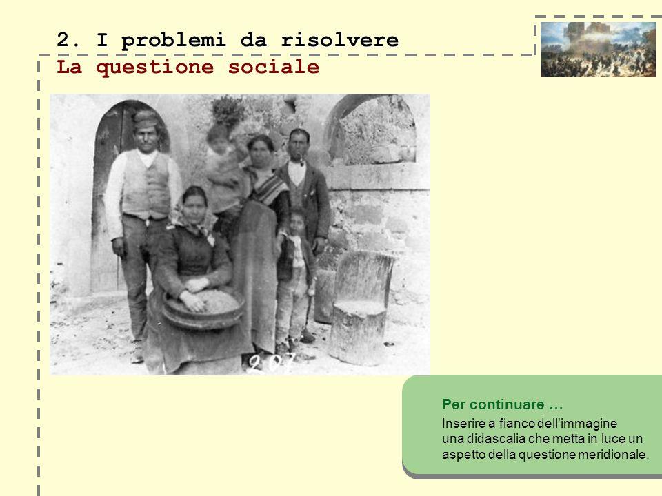 2. I problemi da risolvere 2.