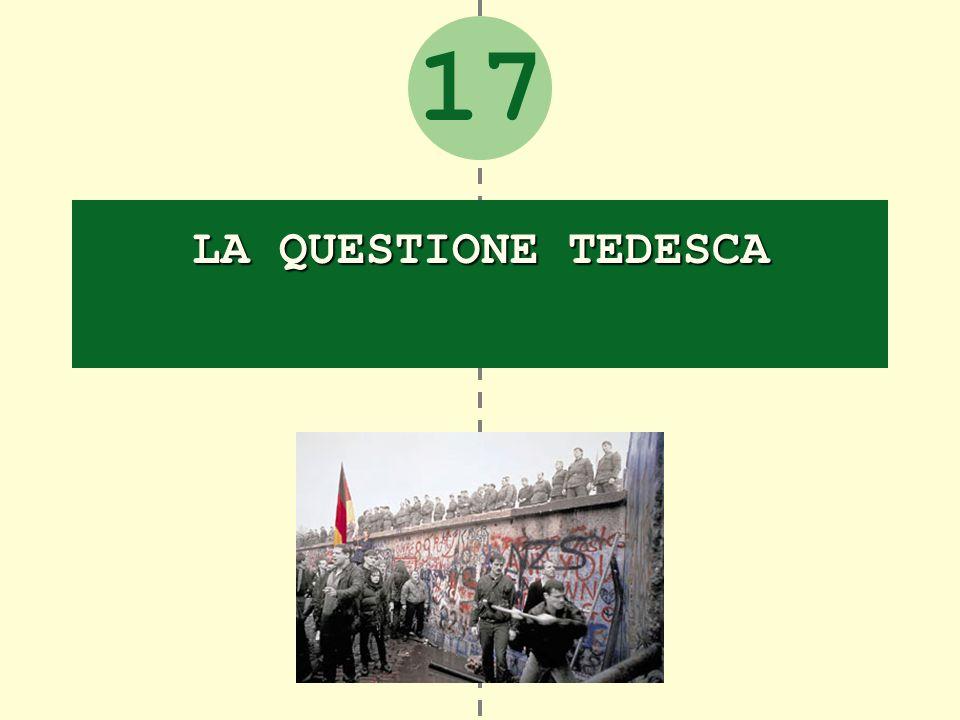 17 LA QUESTIONE TEDESCA