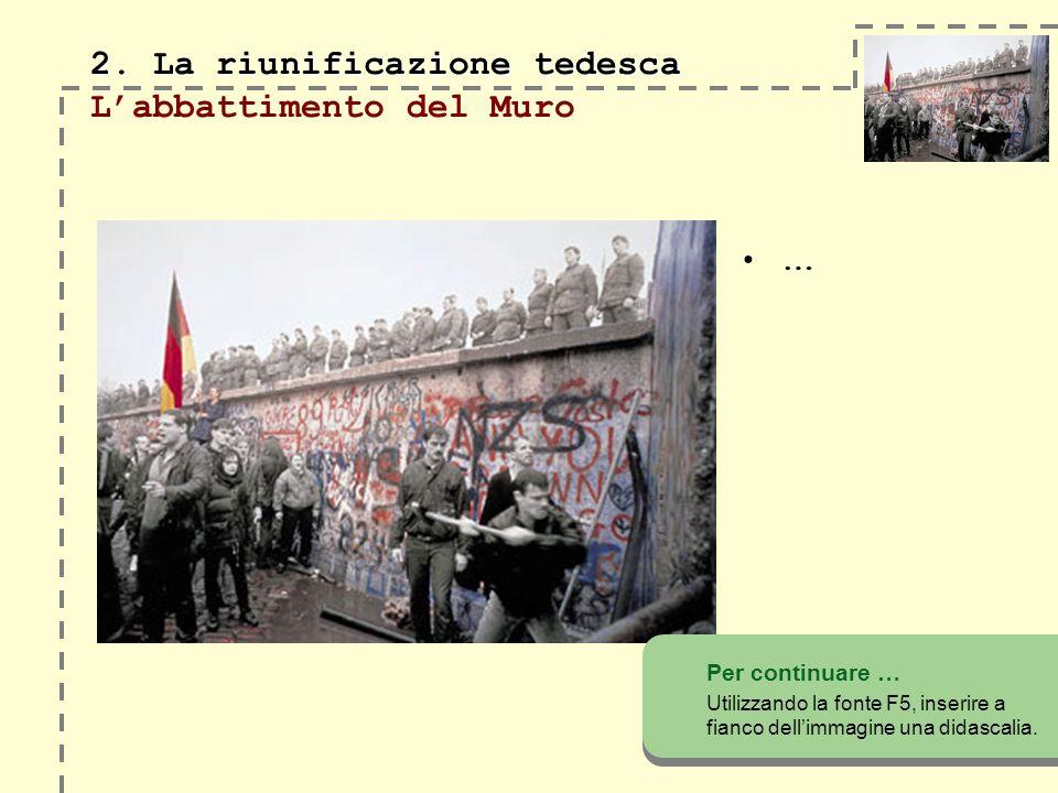 2.La riunificazione tedesca 2.
