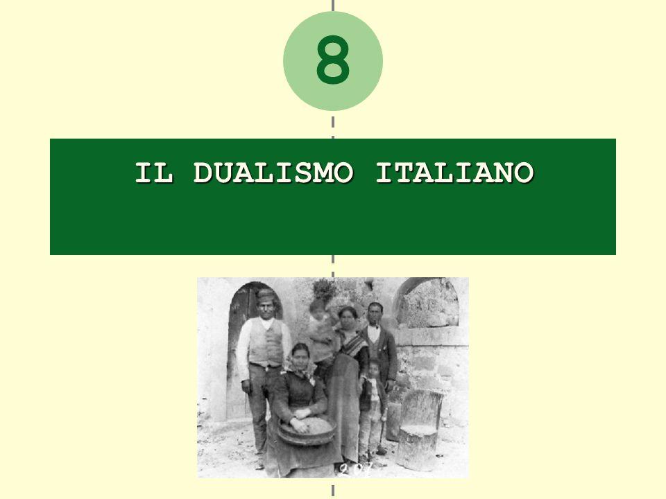 8 IL DUALISMO ITALIANO