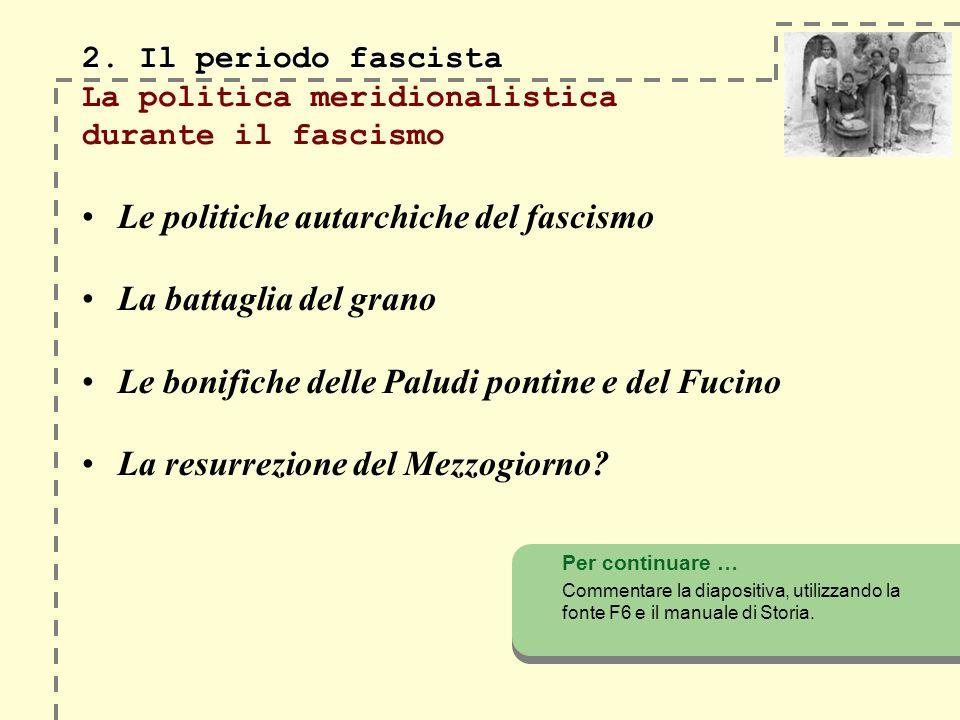 2. Il periodo fascista 2.