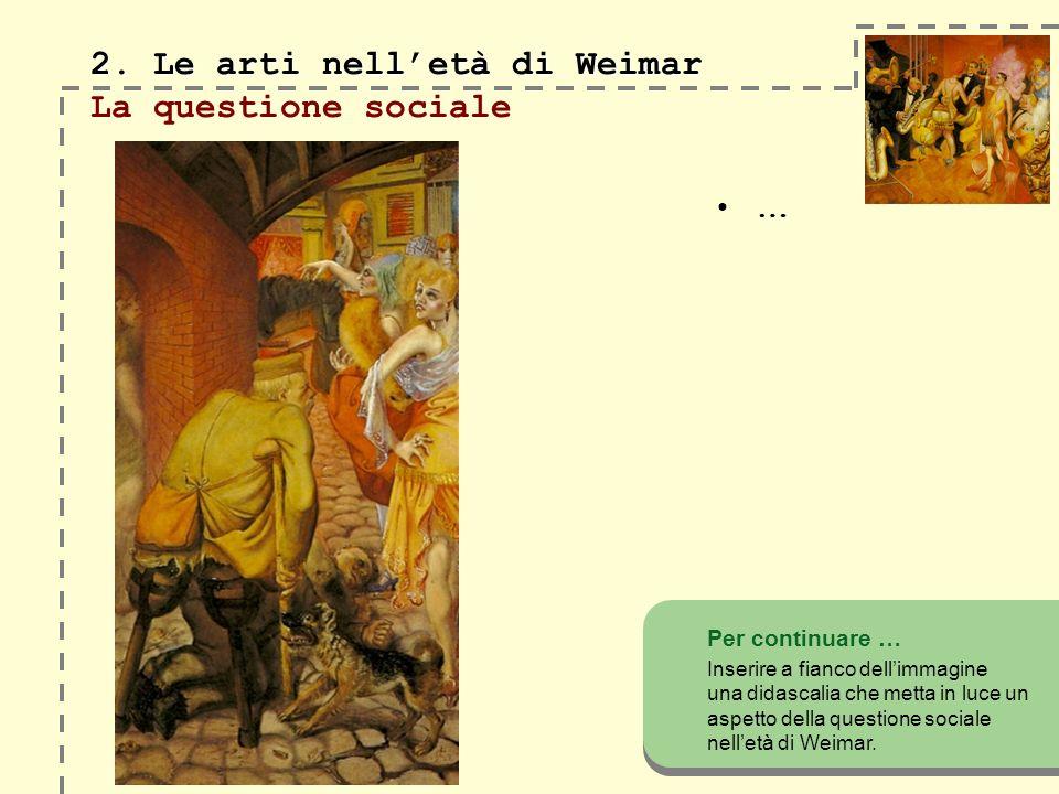 2. Le arti nelletà di Weimar 2.
