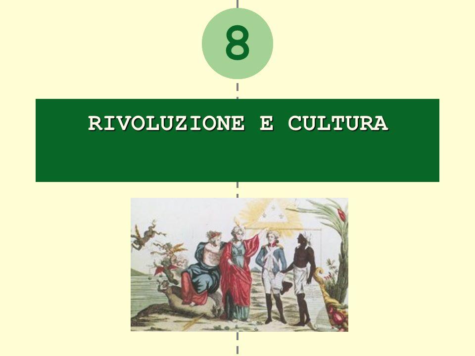 2 RIVOLUZIONE E CULTURA 8