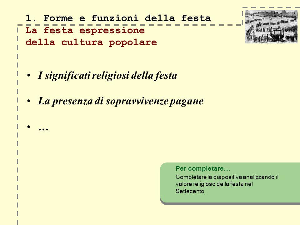 1. Forme e funzioni della festa 1.