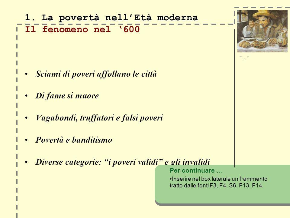 1. La povertà nellEtà moderna 1.