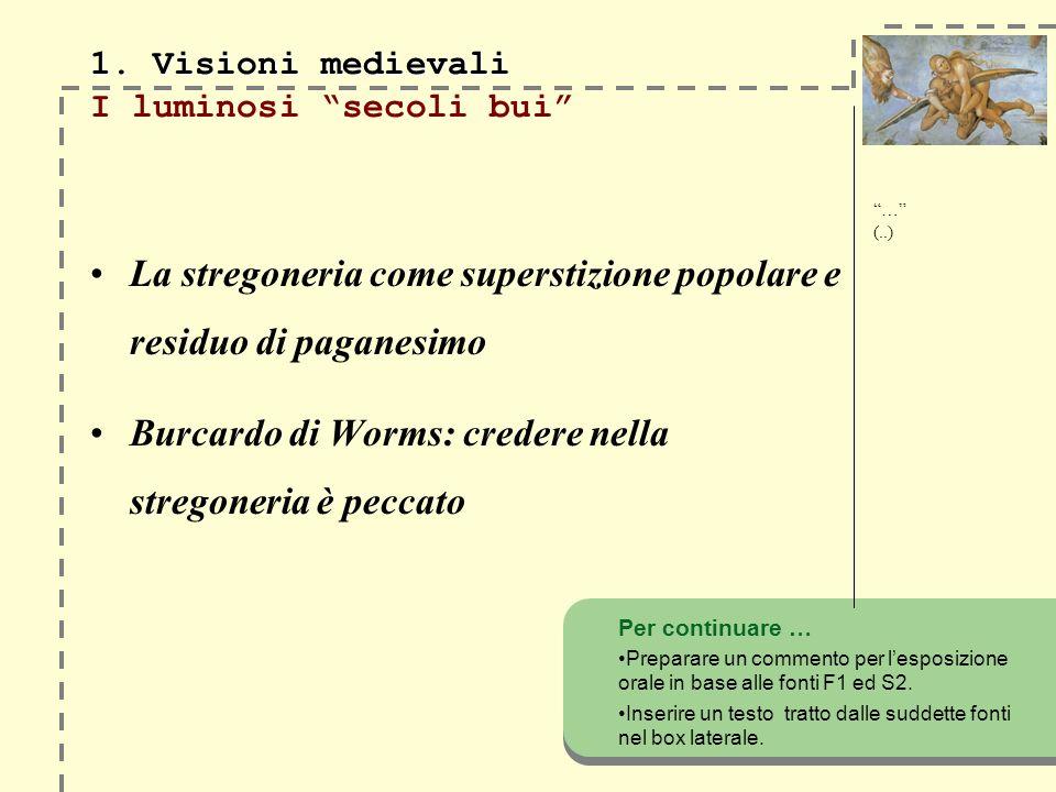 1. Visioni medievali 1.