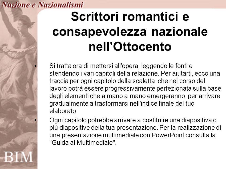 In questultimo capitolo potrai evidenziare come punto nodale dellevoluzione dellidea di nazione il programma estetico romantico.