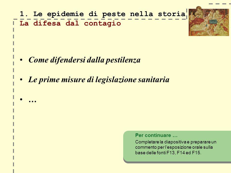 1.Le epidemie di peste nella storia 1.