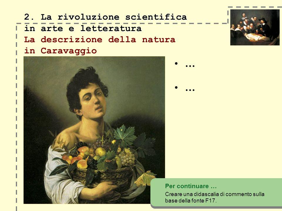 2. La rivoluzione scientifica in arte e letteratura 2.