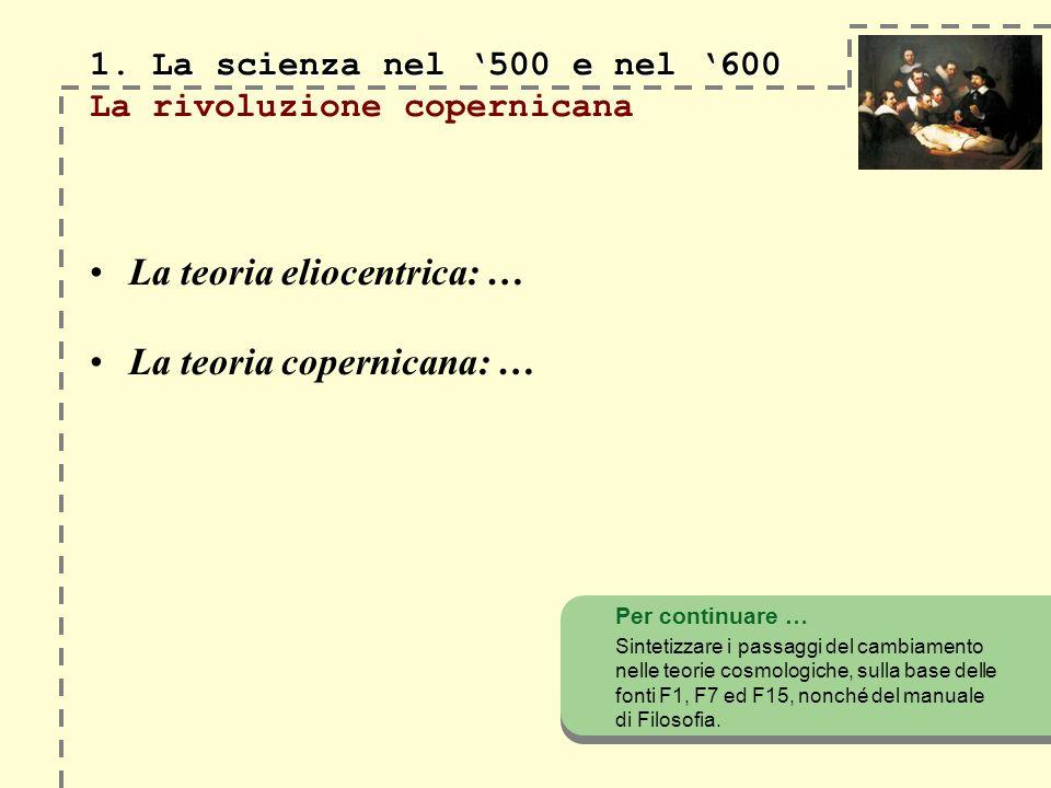 1.La scienza nel 500 e nel 600 1.