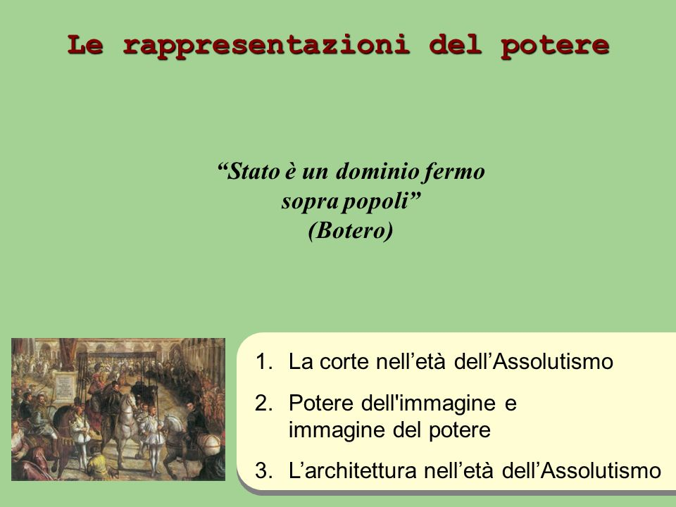 Le rappresentazioni del potere Stato è un dominio fermo sopra popoli (Botero) 1.