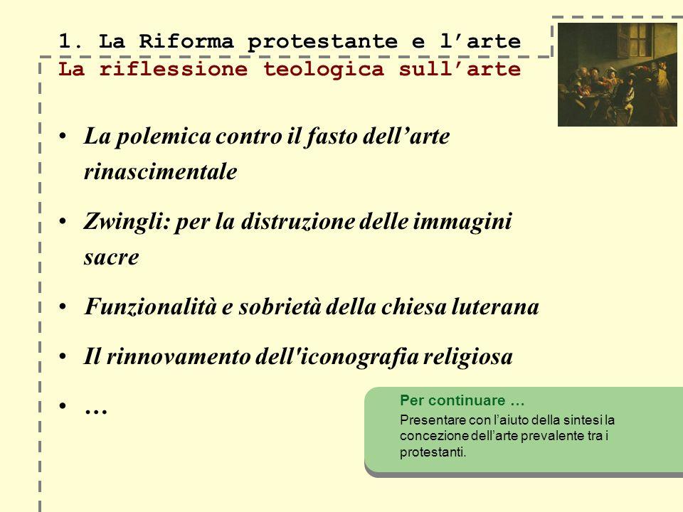 1. La Riforma protestante e larte 1.
