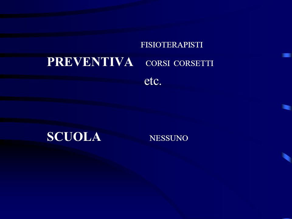 FISIOTERAPISTI III ETA CORSI CORSETTI ETC FISIOTERAPISTI BACK SCHOOL CORSI CORSETTI PERSONAL TRAINER ETC.