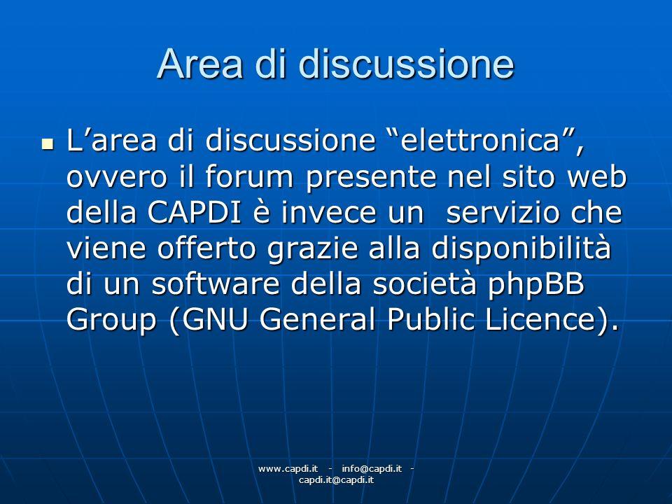 www.capdi.it - info@capdi.it - capdi.it@capdi.it Area di discussione Larea di discussione elettronica, ovvero il forum presente nel sito web della CAP
