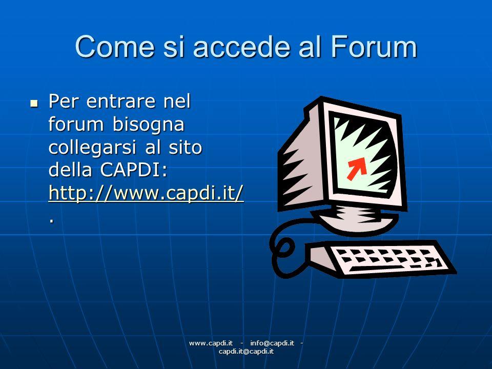 www.capdi.it - info@capdi.it - capdi.it@capdi.it Come si accede al Forum Per entrare nel forum bisogna collegarsi al sito della CAPDI: http://www.capd