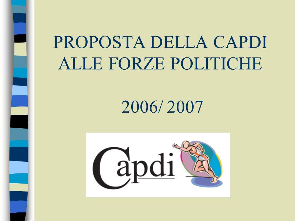 PROPOSTA DELLA CAPDI ALLE FORZE POLITICHE 2006/ 2007