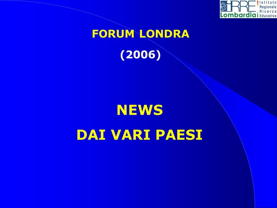 FORUM LONDRA (2006) NEWS DAI VARI PAESI